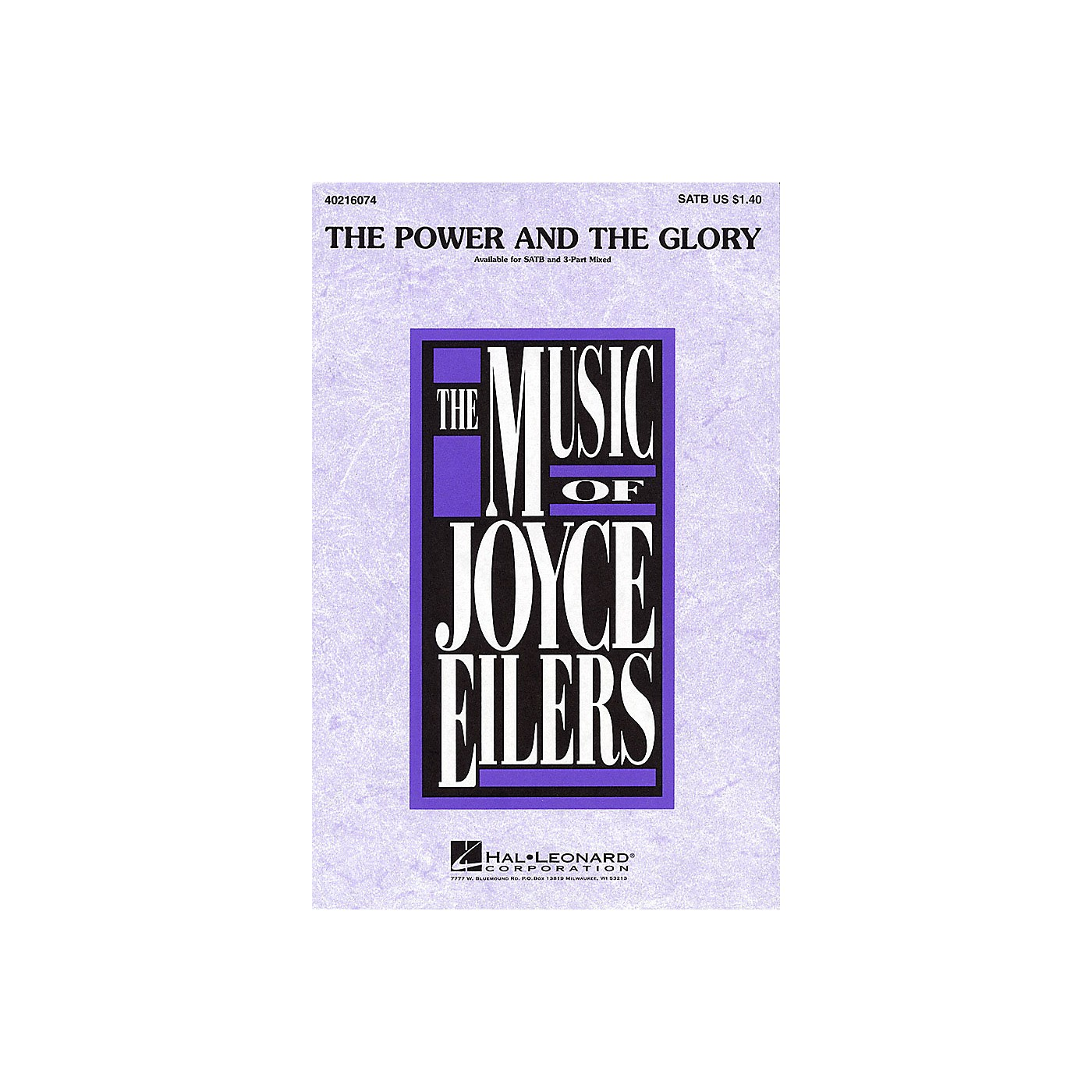 Hal Leonard The Power and the Glory SATB composed by Joyce Eilers thumbnail