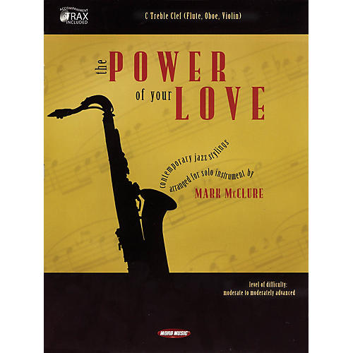 Word Music The Power of Your Love (C Treble Clef (Flute, Oboe, Violin)) Book Series thumbnail