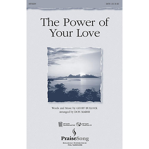 PraiseSong The Power of Your Love SATB arranged by Don Marsh thumbnail