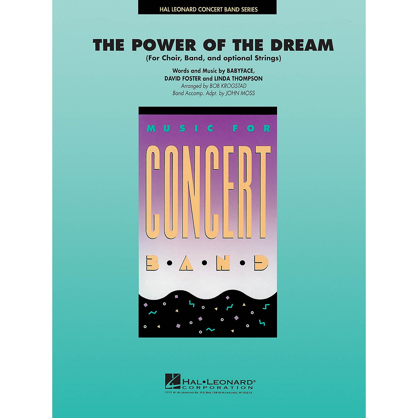 Hal Leonard The Power of the Dream (Choir and Band) Concert Band Level 4 Arranged by Bob Krogstad thumbnail