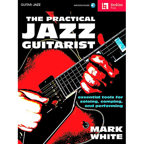 Berklee Press The Practical Jazz Guitarist - Essential Tools for Soloing, Comping and Performing Book/CD-thumbnail