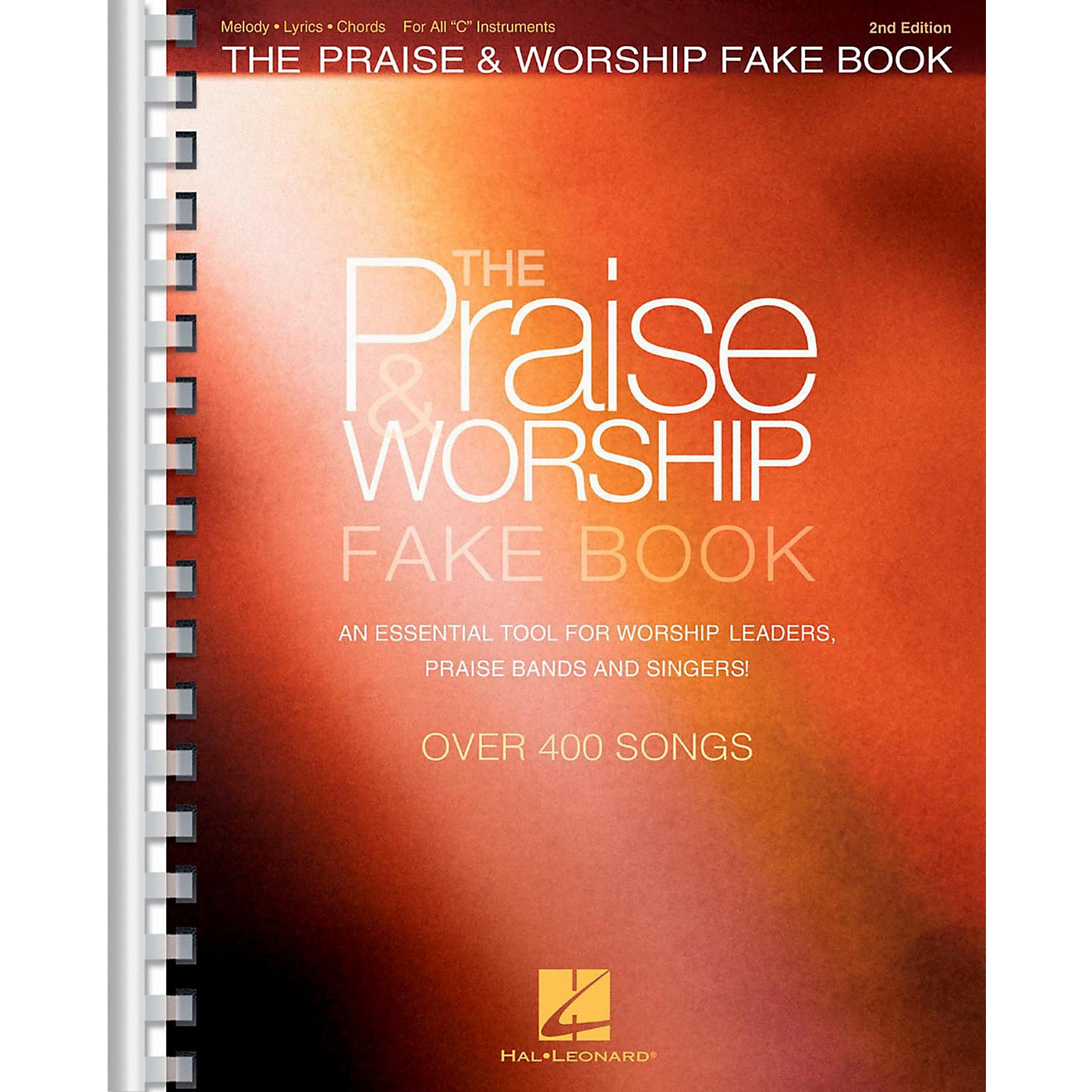 Hal Leonard The Praise & Worship Fake Book - 2nd Edition (C Instruments) thumbnail