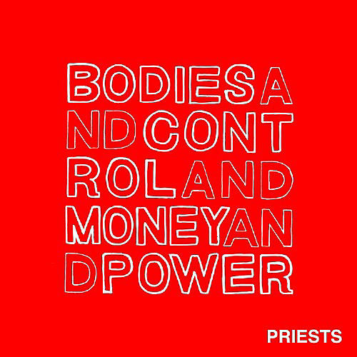 Alliance The Priests - Bodies and Control and Money and Power thumbnail