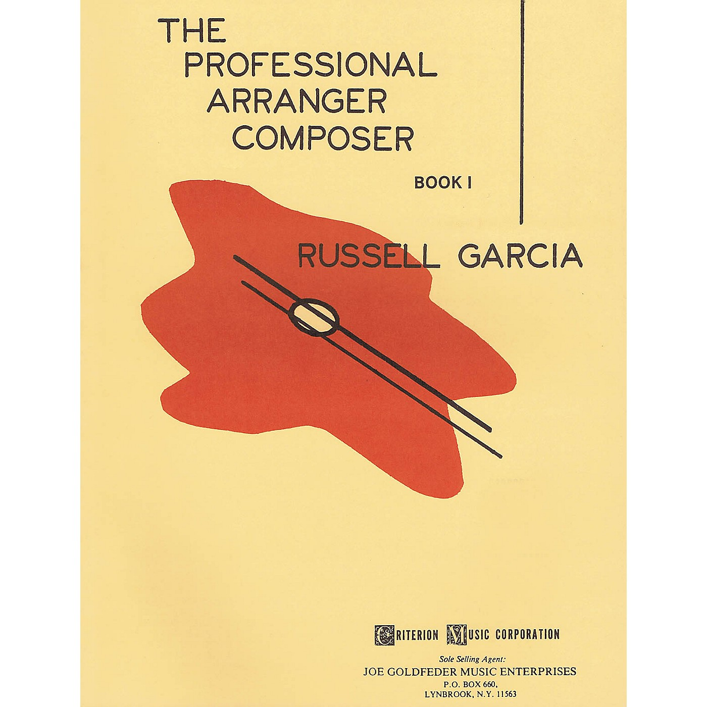 Criterion The Professional Arranger Composer - Book 1 Criterion Series Softcover Written by Russell Garcia thumbnail