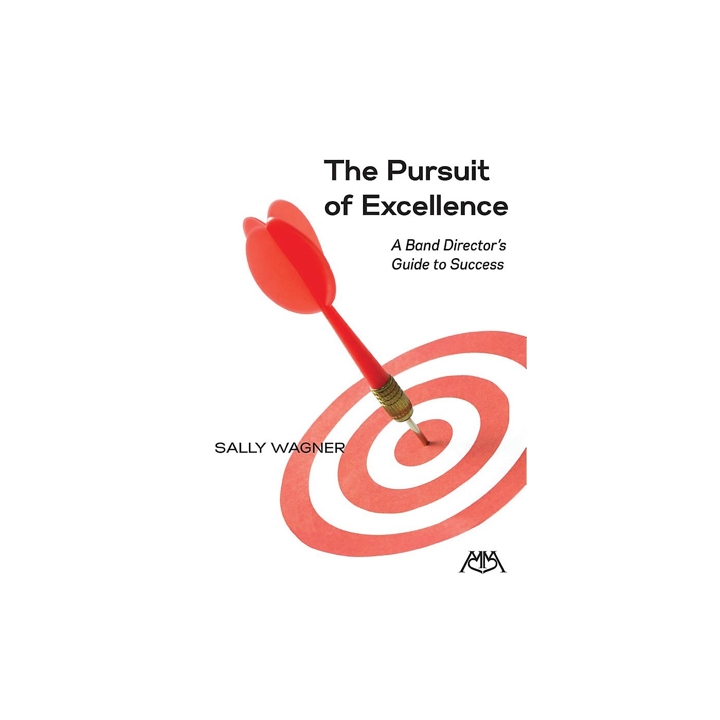 Meredith Music The Pursuit of Excellence (A Band Director's Guide to Success) Concert Band thumbnail
