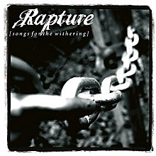 The Rapture - Songs For The Withering