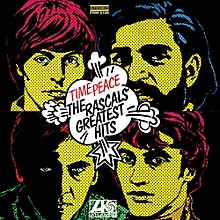 The Rascals - Time Peace: The Rascals Greatest Hits