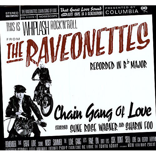 Alliance The Raveonettes - Chain Gang of Love thumbnail