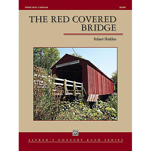 Alfred The Red Covered Bridge Concert Band Grade 3 Set thumbnail