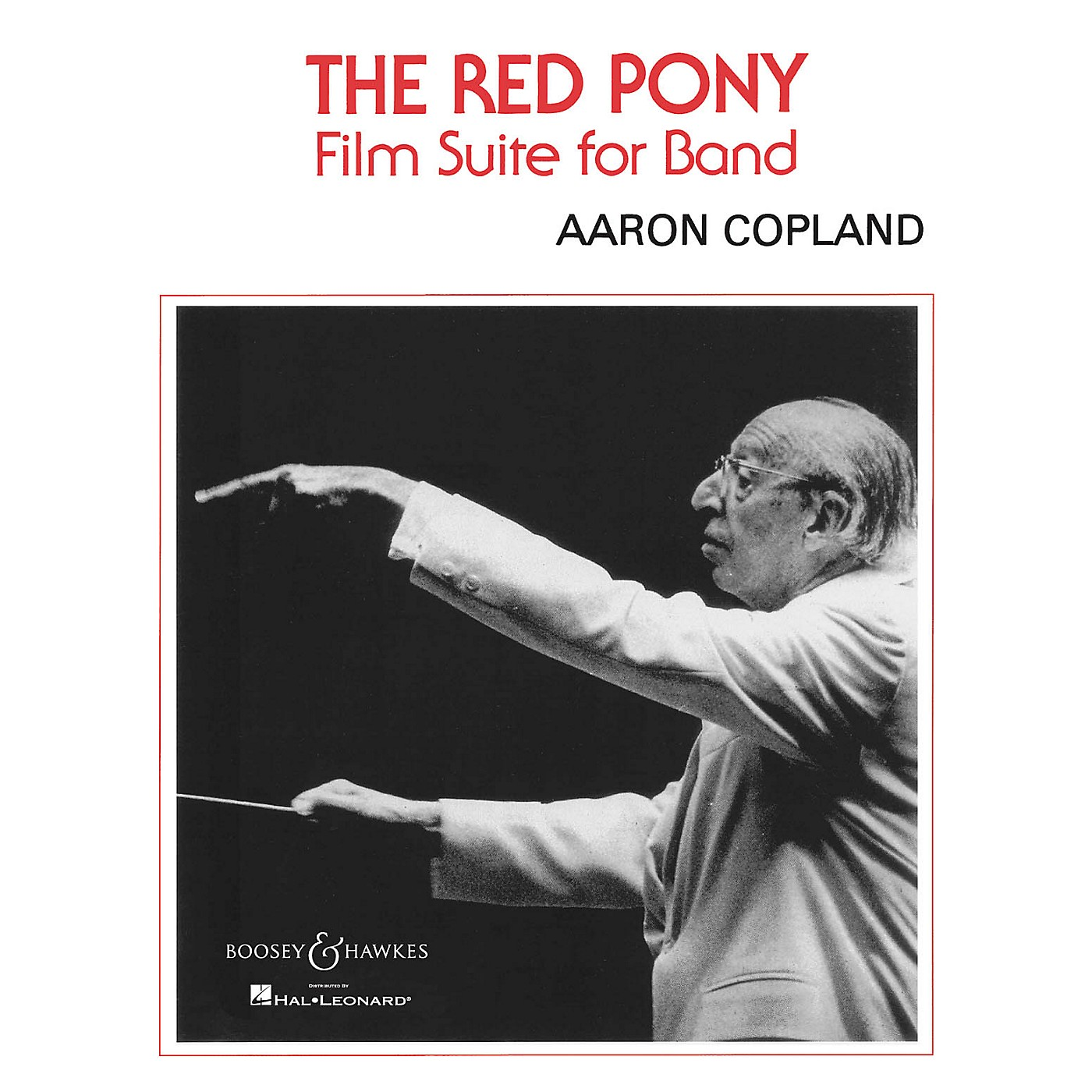 Boosey and Hawkes The Red Pony (Film Suite for Band) Concert Band Composed by Aaron Copland thumbnail