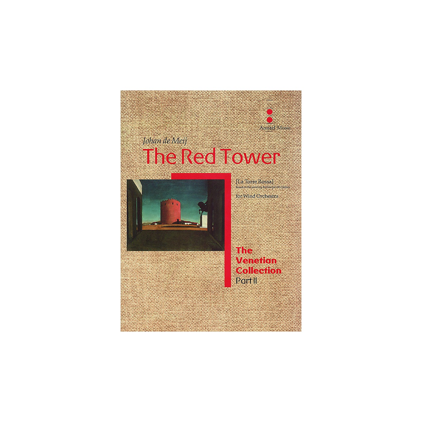Amstel Music The Red Tower (La Torre Rossa) (The Venetian Collection) Concert Band Level 5 Composed by Johan de Meij thumbnail