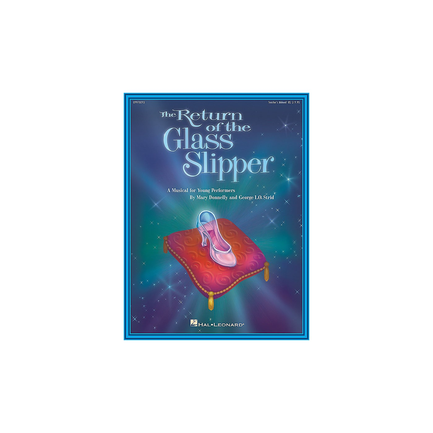 Hal Leonard The Return of the Glass Slipper (Musical) (ShowTrax CD) ShowTrax CD Composed by Mary Donnelly thumbnail