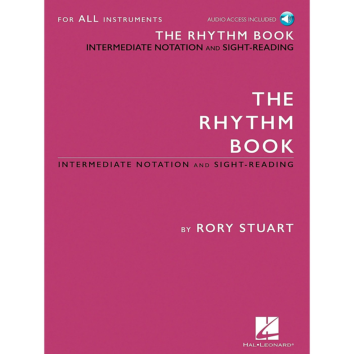 Hal Leonard The Rhythm Book - Intermediate Notation and Sight-Reading for All Instruments thumbnail