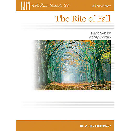 Willis Music The Rite of Fall (Mid-Elem Level) Willis Series by Wendy Stevens thumbnail