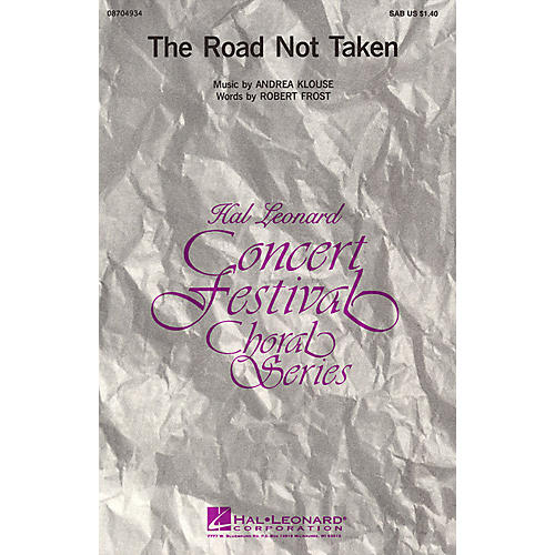 Hal Leonard The Road Not Taken SAB composed by Andrea Klouse thumbnail