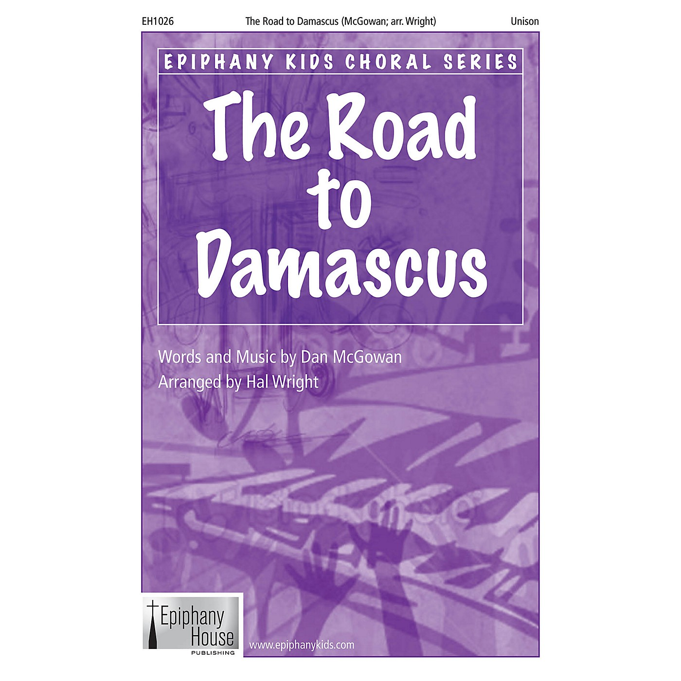 Epiphany House Publishing The Road to Damascus 2-Part arranged by Hal Wright thumbnail