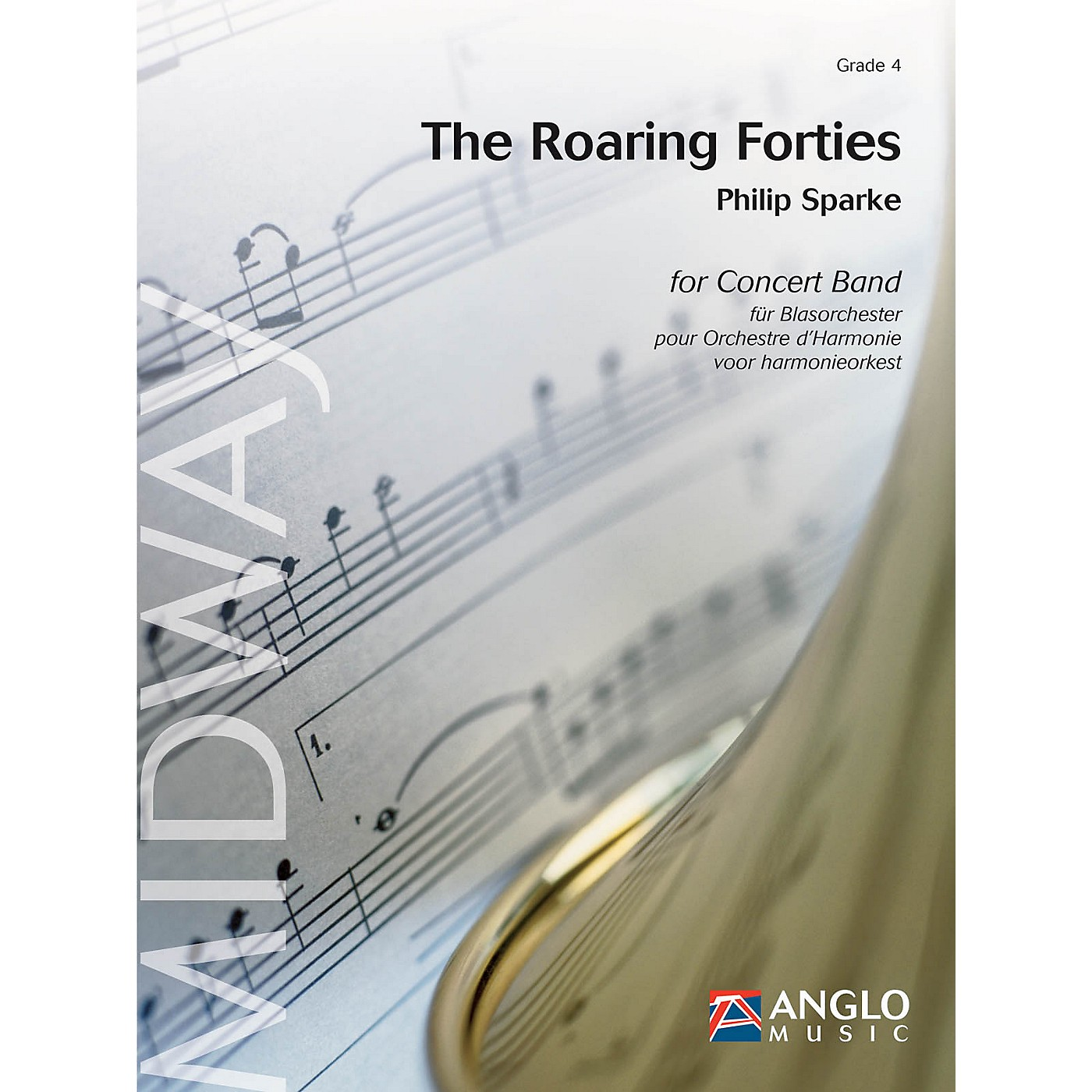 Anglo Music Press The Roaring Forties (Grade 4 - Score and Parts) Concert Band Level 4 Composed by Philip Sparke thumbnail