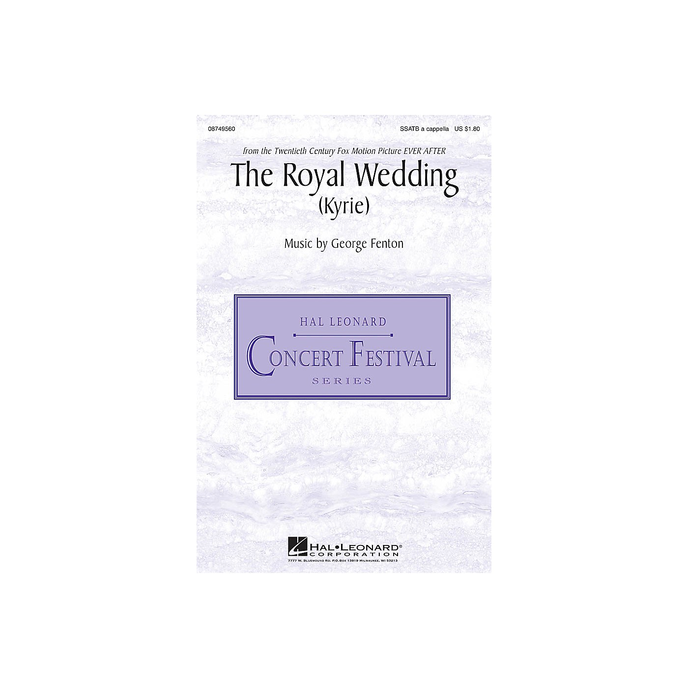 Hal Leonard The Royal Wedding (Kyrie) (from Ever After - A Cinderella Story) SSATB A Cappella by George Fenton thumbnail