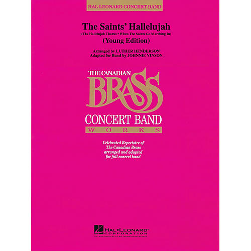 Hal Leonard The Saints' Hallelujah (Young Edition) Concert Band Level 2 by The Canadian Brass by Johnnie Vinson thumbnail