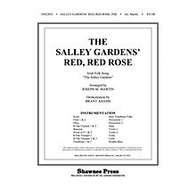 Shawnee Press The Salley Gardens' Red, Red Rose Score & Parts Arranged by Joseph M. Martin