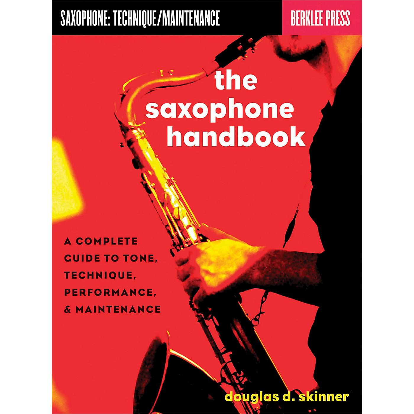 Hal Leonard The Saxophone Handbook - Complete Guide To Tone, Technique, Performance & Maintenance thumbnail