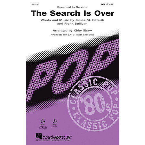 Hal Leonard The Search Is Over (1984 hit by Survivor) ShowTrax CD by Survivor Arranged by Kirby Shaw thumbnail