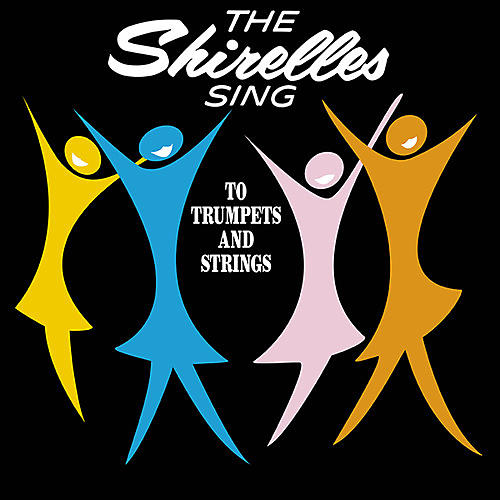 Alliance The Shirelles - Shirelles Sing To Trumpets And Strings thumbnail
