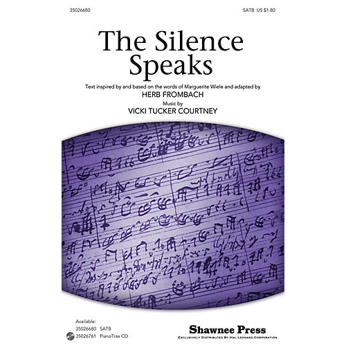 Shawnee Press The Silence Speaks SATB composed by Vicki Tucker Courtney thumbnail
