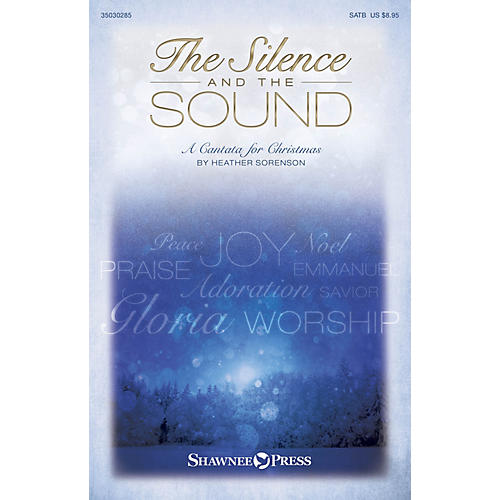 Shawnee Press The Silence and the Sound Listening CD Composed by Heather Sorenson thumbnail