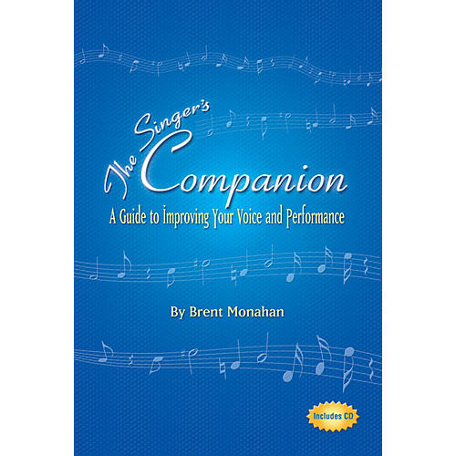 Limelight Editions The Singer's Companion Limelight Series Softcover with CD Written by Brent Monahan thumbnail