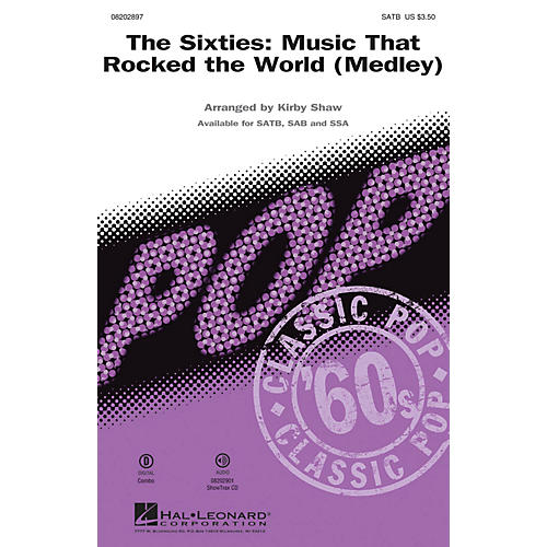 Hal Leonard The Sixties: Music that Rocked the World (Medley) SATB by Chubby Checker arranged by Kirby Shaw thumbnail