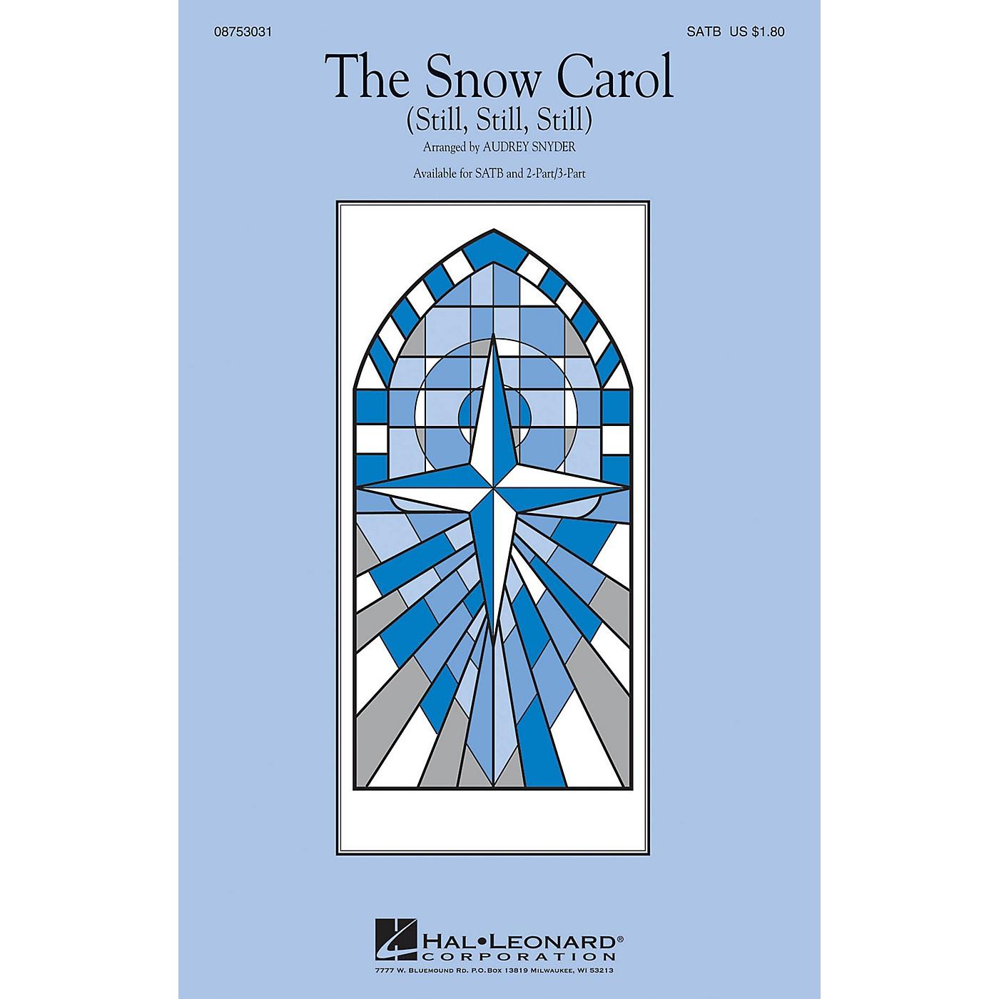 Hal Leonard The Snow Carol (Still, Still, Still) SATB arranged by Audrey Snyder thumbnail