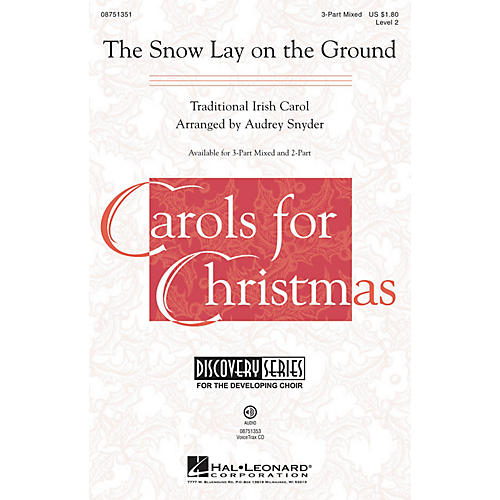 Hal Leonard The Snow Lay on the Ground (Discovery Level 2) 3-Part Mixed arranged by Audrey Snyder thumbnail