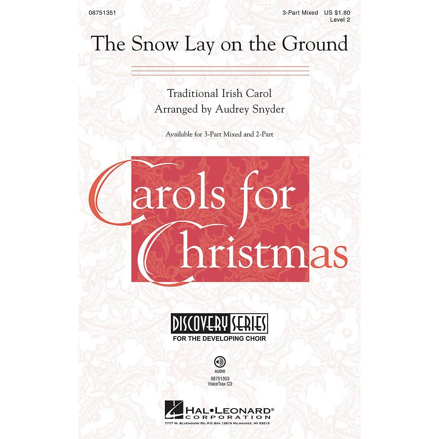 Hal Leonard The Snow Lay on the Ground (Discovery Level 2) VoiceTrax CD Arranged by Audrey Snyder thumbnail