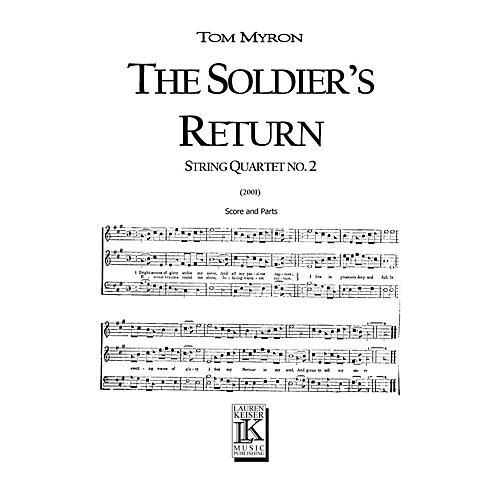 Lauren Keiser Music Publishing The Soldier's Return (for String Quartet) LKM Music Series Composed by Tom Myron thumbnail