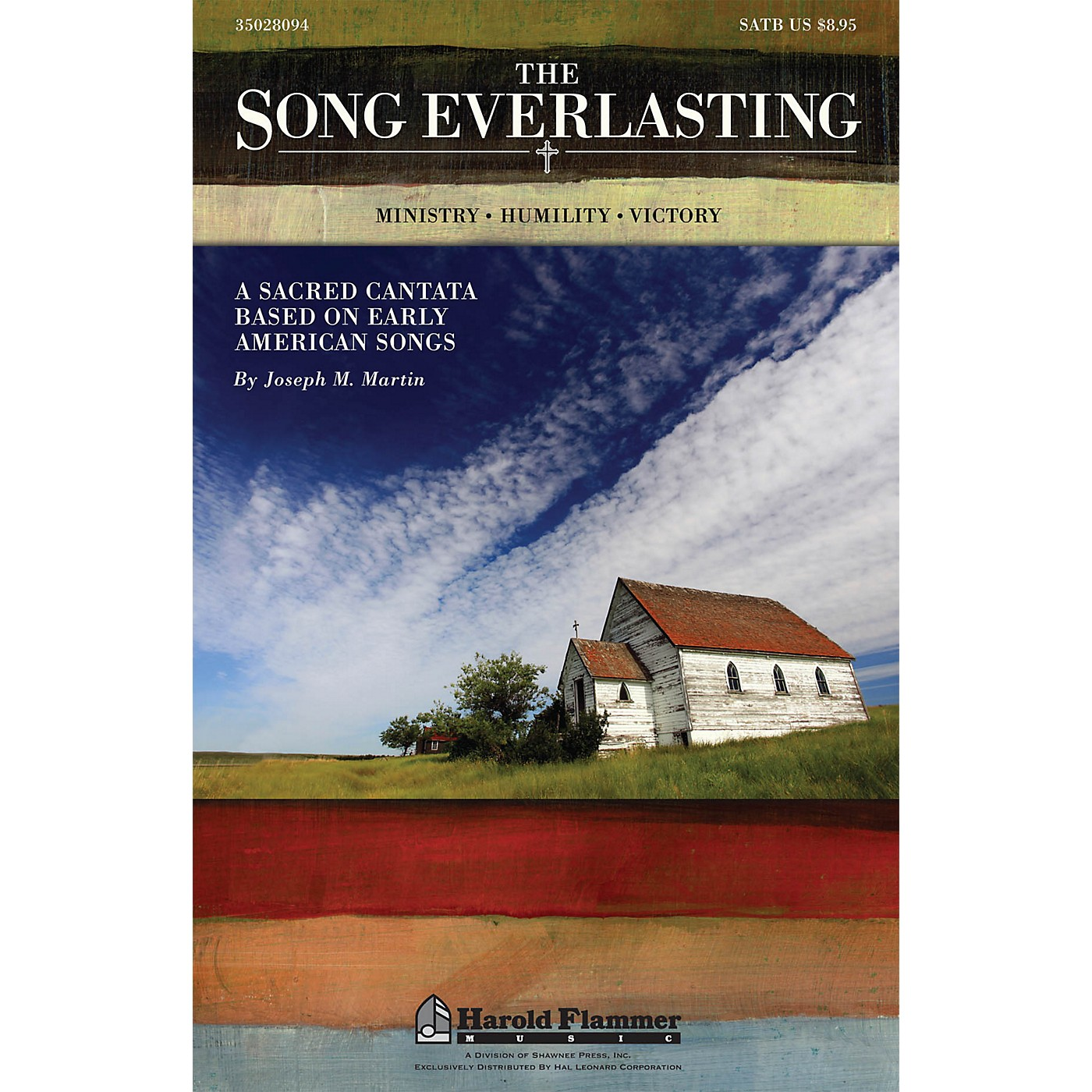 Shawnee Press The Song Everlasting (A Sacred Cantata based on Early American Songs) SATB composed by Joseph Martin thumbnail