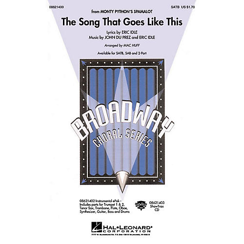 Hal Leonard The Song That Goes like This (from Spamalot) SATB arranged by Mac Huff thumbnail
