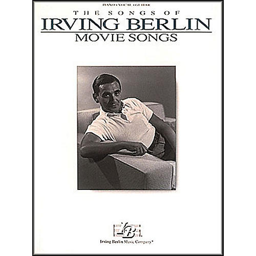 Hal Leonard The Songs Of Irving Berlin - Movie Songs arranged for piano, vocal, and guitar (P/V/G) thumbnail