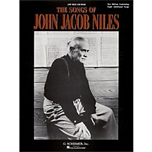 G. Schirmer The Songs Of John Jacob Niles for Low Voice And Piano New Edition