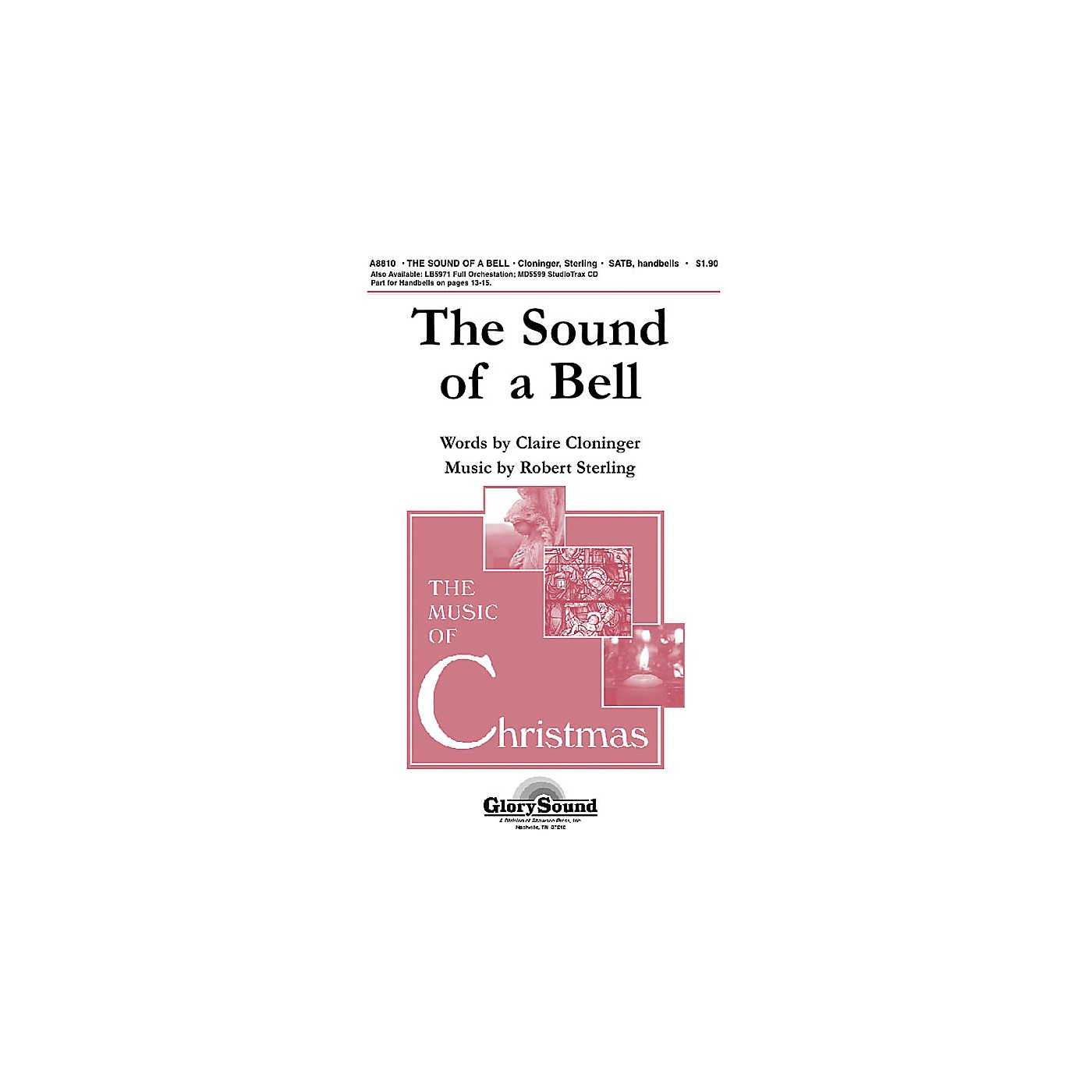 Shawnee Press The Sound of a Bell SATB, HANDBELLS Composed by Claire Cloninger thumbnail