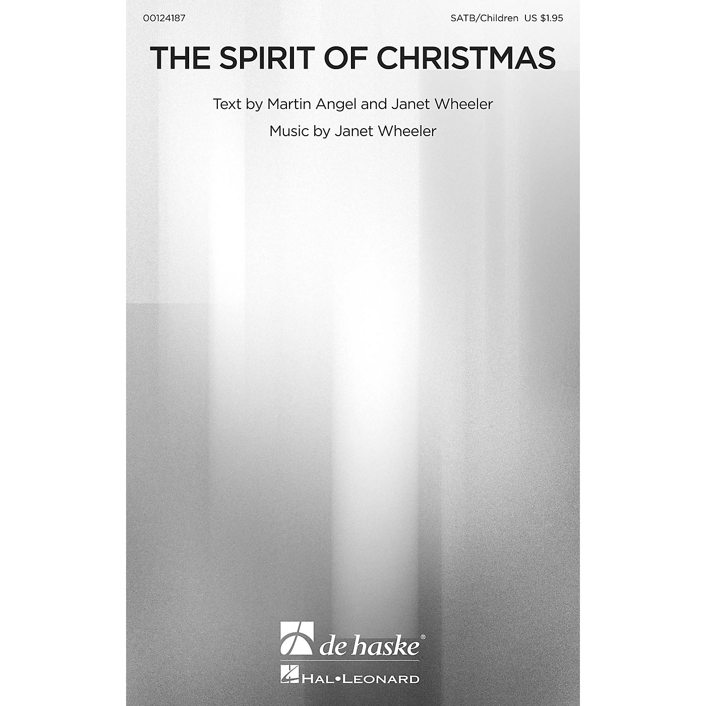 De Haske Music The Spirit of Christmas SATB/CHILDREN'S CHOIR composed by Janet Wheeler thumbnail