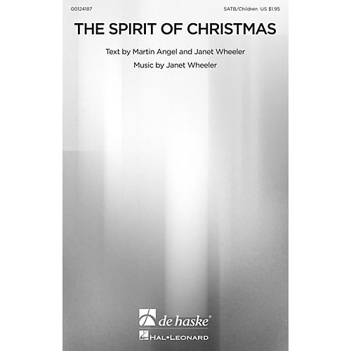 De Haske Music The Spirit of Christmas SATB/CHILDREN'S CHOIR composed by Janet Wheeler thumbnail