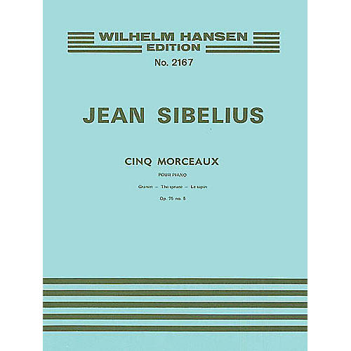 Wilhelm Hansen The Spruce (Five Pieces), Op. 75, No. 5 Music Sales America Series thumbnail