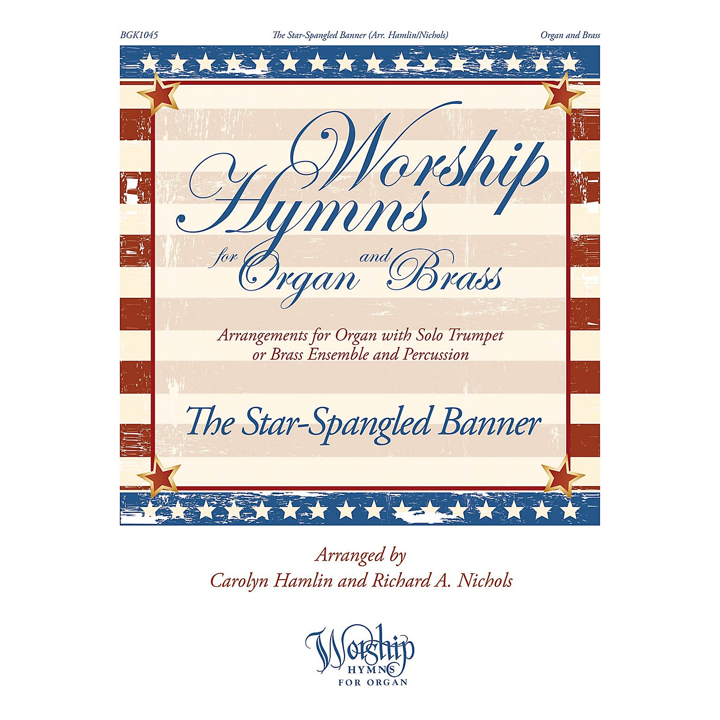 Fred Bock Music The Star-Spangled Banner (Worship Hymns for Organ and Brass) arranged by Carolyn Hamlin thumbnail