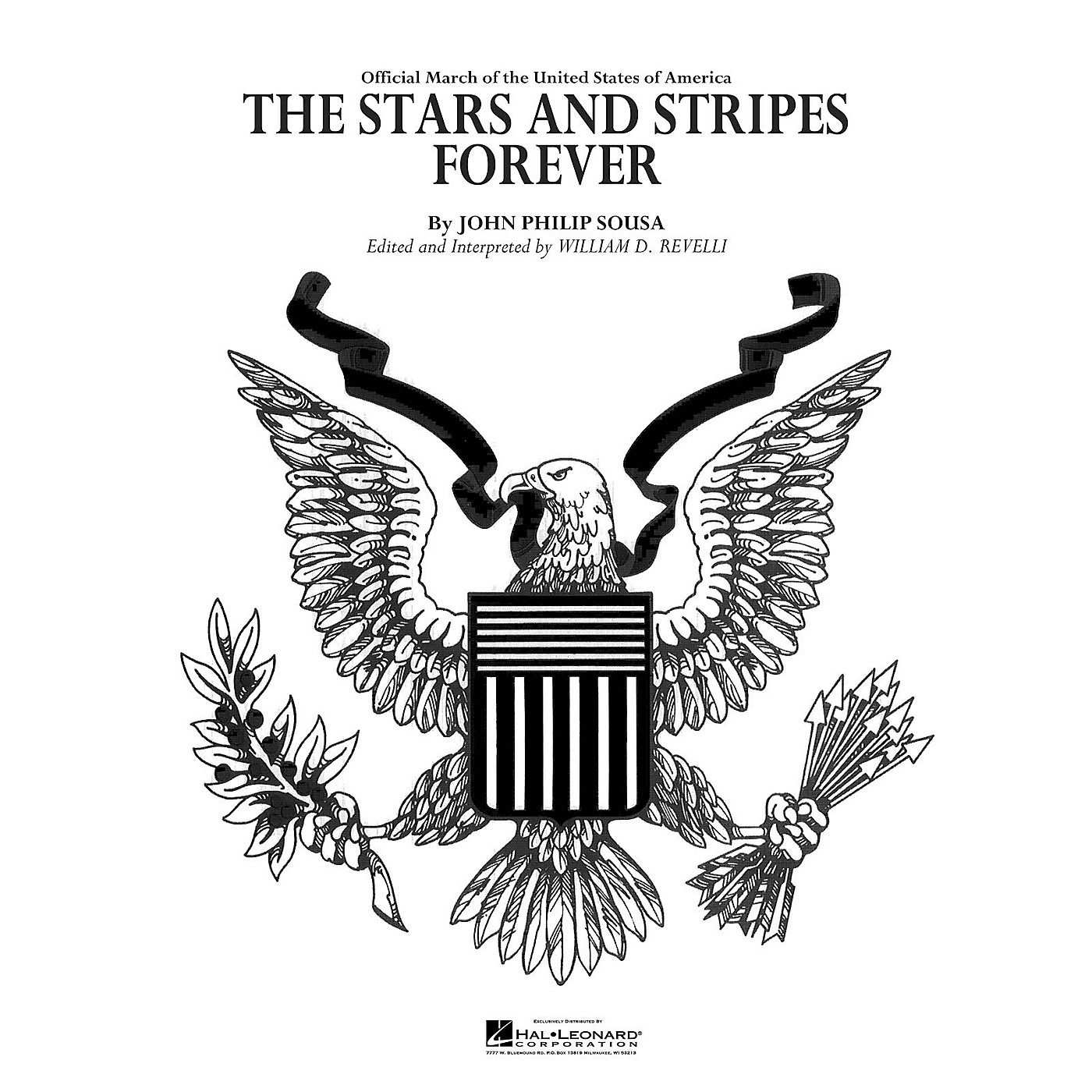 Hal Leonard The Stars and Stripes Forever Concert Band Level 4 Arranged by Dr. William D. Revelli thumbnail