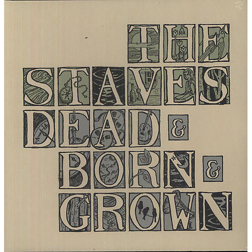 Alliance The Staves - Dead & Born & Grown thumbnail