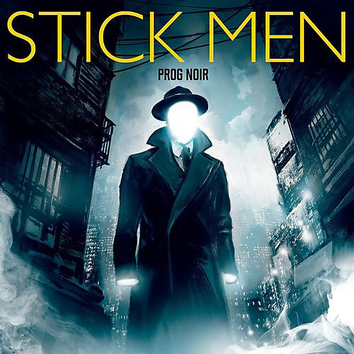 Alliance The Stick Men - Prog Noir thumbnail