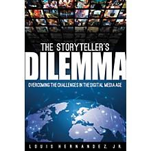 Hal Leonard The Storyteller's Dilemma Book Series Hardcover Written by Louis Hernandez Jr