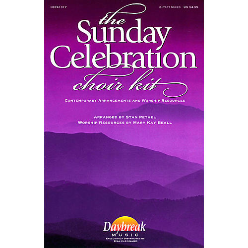 Daybreak Music The Sunday Celebration Choir Kit (2-Part Mixed) 2 Part Mixed arranged by Stan Pethel thumbnail