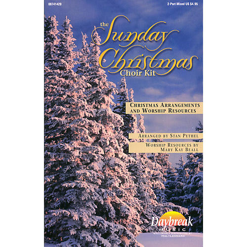 Daybreak Music The Sunday Christmas Choir Kit 2 Part Mixed arranged by Stan Pethel thumbnail